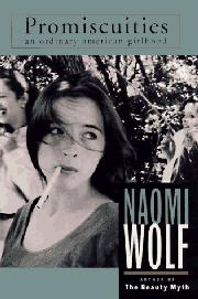 PROMISCUITIES by Naomi Wolf