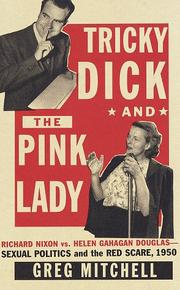 TRICKY DICK AND THE PINK LADY by Greg Mitchell