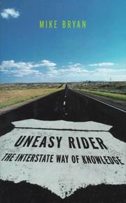 UNEASY RIDER by Mike Bryan