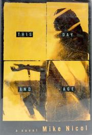 THIS DAY AND AGE by Mike Nicol