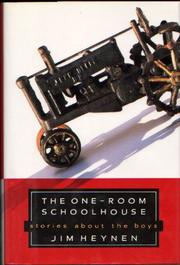 THE ONE-ROOM SCHOOLHOUSE by Jim Heynen