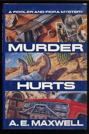 MURDER HURTS by A.E. Maxwell