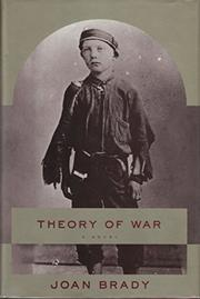THEORY OF WAR by Joan Brady