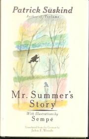 MR. SUMMER'S STORY by Patrick Süskind