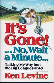IT'S GONE!...NO, WAIT A MINUTE... by Ken Levine