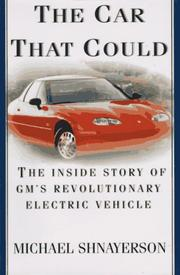 THE CAR THAT COULD by Michael Shnayerson