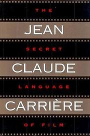THE SECRET LANGUAGE OF FILM by Jean-Claude Carrière