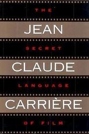 THE SECRET LANGUAGE OF FILM by Jean-Claude Carrière