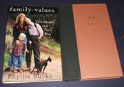 FAMILY VALUES by Phyllis Burke