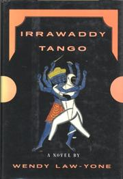 IRRAWADDY TANGO by Wendy Law-Yone