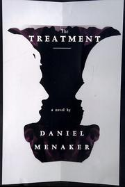 THE TREATMENT by Daniel Menaker