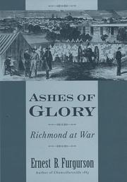 ASHES OF GLORY by Ernest B. Furgurson