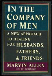IN THE COMPANY OF MEN by Marvin Allen