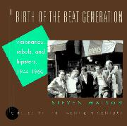 Cover art for THE BIRTH OF THE BEAT GENERATION