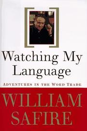 WATCHING MY LANGUAGE by William Safire