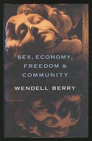 sex economy dom and community by wendell berry kirkus reviews sex economy dom and community eight essays by wendell berry