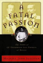 A FATAL PASSION by Michael John Sullivan