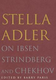 STELLA ADLER ON IBSEN, STRINDBERG, AND CHEKHOV by Barry Paris