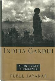 INDIRA GANDHI by Pupul Jayakar