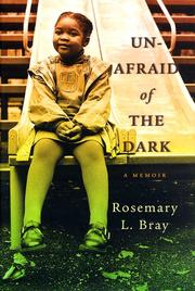 UNAFRAID OF THE DARK by Rosemary L. Bray