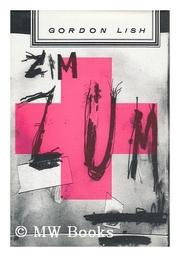 ZIMZUM by Gordon Lish