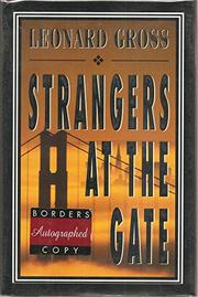 STRANGERS AT THE GATE by Leonard Gross