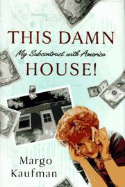 THIS DAMN HOUSE by Margo Kaufman