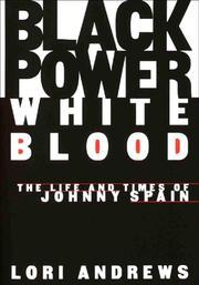 BLACK POWER, WHITE BLOOD by Lori Andrews
