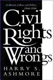 CIVIL RIGHTS AND WRONGS by Harry S. Ashmore