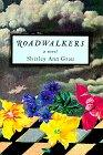 ROADWALKERS by Shirley Ann Grau