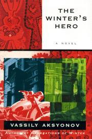 THE WINTER'S HERO by Vassily Aksyonov