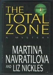 THE TOTAL ZONE by Martina Navratilova