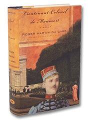 LIEUTENANT-COLONEL DE MAUMORT by Roger Martin du Gard
