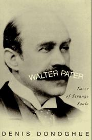 WALTER PATER by Denis Donoghue