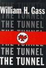 THE TUNNEL by William H. Gass