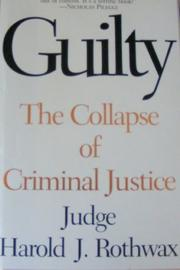 GUILTY by Harold J. Rothwax
