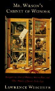 MR. WILSON'S CABINET OF WONDER by Lawrence Weschler