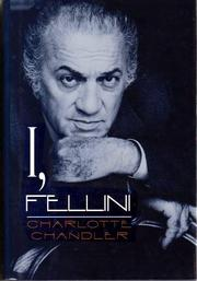 I, FELLINI by Charlotte Chandler