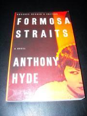 FORMOSA STRAITS by Anthony Hyde