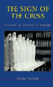 THE SIGN OF THE CROSS by Colm Tóibín