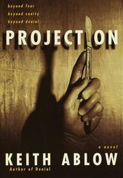 PROJECTION by Keith Ablow