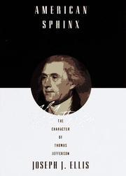 AMERICAN SPHINX by Joseph J. Ellis