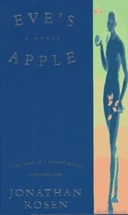 EVE'S APPLE by Jonathan Rosen