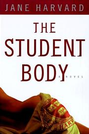 THE STUDENT BODY by Jane Harvard