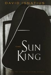 THE SUN KING by David Ignatius
