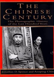 THE CHINESE CENTURY by Jonathan D. Spence