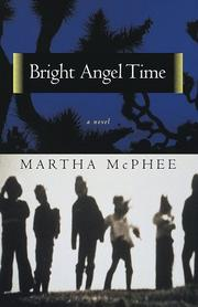 BRIGHT ANGEL TIME by Martha McPhee