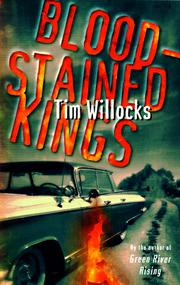BLOODSTAINED KINGS by Tim Willocks
