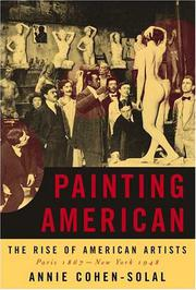 PAINTING AMERICAN by Annie Cohen-Solal