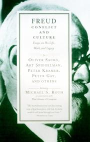 FREUD: CONFLICT AND CULTURE by Michael S. Roth